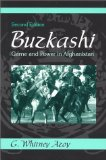 Portada de BUZKASHI: GAME AND POWER IN AFGHANISTAN (2ND EDITION) (SYMBOL AND CULTURE) 2ND EDITION BY AZOY, G. WHITNEY (2002) PAPERBACK