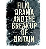 Portada de [(FILM, DRAMA AND THE BREAK UP OF BRITAIN)] [AUTHOR: STEVE BLANDFORD] PUBLISHED ON (APRIL, 2007)