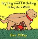 Portada de BIG DOG AND LITTLE DOG GOING FOR A WALK: BIG DOG AND LITTLE DOG BOARD BOOKS BY PILKEY, DAV (1997) BOARD BOOK