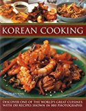 Portada de KOREAN COOKING: DISCOVER ONE OF THE WORLD'S GREAT CUISINES WITH 150 RECIPES SHOWN IN 800 PHOTOGRAPHS BY SONG, YOUNG JIN (2015) PAPERBACK