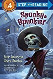 Portada de SPOOKY & SPOOKIER: FOUR AMERICAN GHOST STORIES (STEP INTO READING) BY LORI HASKINS HOURAN (2015-07-07)