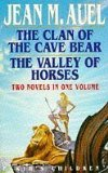 Portada de THE CLAN OF THE CAVE BEAR + THE VALLEY OF HORSES (EARTH'S CHILDREN SERIES) BY M AUEL, JEAN (1994) HARDCOVER