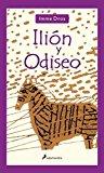 Portada de ILION Y ODISEO/ ILION AND ODYSSEUS (INFANTIL Y JUVENIL) (SPANISH EDITION) BY IMME DROS (2005-09-16)