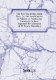 Portada de THE SECRETS OF THE MASH TUN; OR, THE REAL CAUSES OF FAILURE IN PRODUCING GOOD ALE OR BEER EXPOSED: BY A BREWER OF 25 YEARS' STANDING