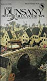 Portada de OVER THE HILLS AND FAR AWAY BY LORD DUNSANY (1974-04-01)