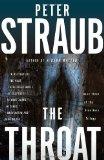 Portada de THE THROAT (BLUE ROSE TRILOGY) BY STRAUB, PETER (2010) PAPERBACK