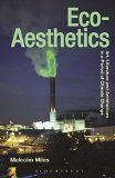 Portada de ECO-AESTHETICS: ART, LITERATURE AND ARCHITECTURE IN A PERIOD OF CLIMATE CHANGE (RADICAL AESTHETICS RADICAL ART SERIES) BY MALCOLM MILES (2014) PAPERBACK