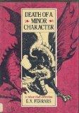 Portada de DEATH OF A MINOR CHARACTER BY E. X. FERRARS (1983-06-01)