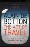 Portada de THE ART OF TRAVEL BY DE BOTTON. ALAIN ( 2003 ) PAPERBACK