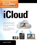 Portada de HOW TO DO EVERYTHING ICLOUD 1ST BY RICH, JASON R. (2012) PAPERBACK