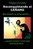 Portada de RECONQUISTANDO EL C????AMO: HAN QUERIDO SU DESAPARICI?3N?...??AHORA ESTAMOS LISTOS PARA RECONQUISTARLO! BY FILIPPO ESMAILY (2014-06-26)