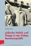 Portada de PUBLIC VOICES: J|DISCHE POLITIK UND PRESSE IN DER FR|HEN BUNDESREPUBLIK (JUDISCHE RELIGION, GESCHICHTE UND KULTUR (JRGK)) (GERMAN EDITION) BY SINN, ANDREA (2013) HARDCOVER