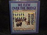 Portada de WE FLEW OVER THE BRIDGE: THE MEMOIRS OF FAITH RINGGOLD BY FAITH RINGGOLD (1995-11-02)