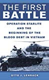Portada de THE FIRST BATTLE: OPERATION STARLITE AND THE BEGINNING OF THE BLOOD DEBT IN VIETNAM BY LEHRACK, OTTO (2006) MASS MARKET PAPERBACK