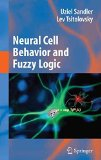 Portada de [(NEURAL CELL BEHAVIOR AND FUZZY LOGIC : THE BEING OF NEURAL CELLS AND MATHEMATICS OF FEELING)] [BY (AUTHOR) UZIEL SANDLER ] PUBLISHED ON (OCTOBER, 2010)