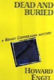 Portada de DEAD AND BURIED (BENNY COOPERMAN MYSTERIES) BY HOWARD ENGEL (2001-07-23)
