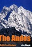 Portada de THE ANDES: A GUIDE FOR CLIMBERS 3REV EDITION BY BIGGAR, JOHN (2005) PAPERBACK