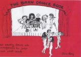 Portada de THE BARN DANCE BOOK: ALL YOU NEED TO RUN, CALL OR PLAY IN A BARN DANCE BY JOHN REAY (1-AUG-1990) SPIRAL-BOUND