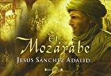 Portada de EL MOZARABE (LIBRINOS) (SPANISH EDITION) BY JESUS SANCHEZ ADALID (2011-10-01)
