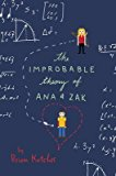 Portada de [(THE IMPROBABLE THEORY OF ANA AND ZAK)] [BY (AUTHOR) BRIAN KATCHER] PUBLISHED ON (JUNE, 2015)