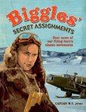 Portada de BIGGLES' SECRET ASSIGNMENTS (BIGGLES OMNIBUS 2) BY W.E. JOHNS (2009) PAPERBACK