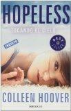 HOPELESS. TOCANDO EL CIELO (BEST SELLER) DE HOOVER,COLLEEN (2013) TAPA BLANDA