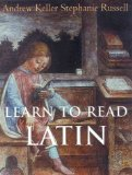 Portada de LEARN TO READ LATIN (PAPER SET) (YALE LANGUAGE SERIES) WORKBOOK EDITION BY KELLER, ANDREW, RUSSELL, STEPHANIE PUBLISHED BY YALE UNIVERSITY PRESS (2003)