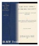 Portada de THE HOLY SPIRIT IN THE NEW TESTAMENT; A STUDY OF PRIMITIVE CHRISTIAN TEACHING