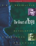 Portada de THE HEART OF YOGA: DEVELOPING A PERSONAL PRACTICE BY DESIKACHAR, T. K. V. (1999) PAPERBACK