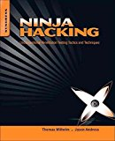 Portada de [(NINJA HACKING : UNCONVENTIONAL PENETRATION TESTING TACTICS AND TECHNIQUES)] [BY (AUTHOR) THOMAS WILHELM ] PUBLISHED ON (NOVEMBER, 2010)