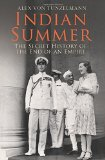 Portada de INDIAN SUMMER: THE SECRET HISTORY OF THE END OF AN EMPIRE BY ALEX VON TUNZELMANN (29-MAR-2008) PAPERBACK