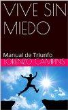 Portada de VIVE SIN MIEDO: MANUAL DE TRIUNFO