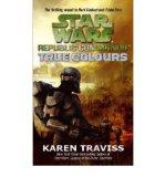 Portada de [STAR WARS REPUBLIC COMMANDO: TRUE COLOURS: V. 3] [BY: KAREN TRAVISS]