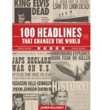 Portada de [(100 HEADLINES THAT CHANGED THE WORLD)] [AUTHOR: JAMES MALONEY] PUBLISHED ON (JULY, 2012)