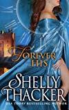 Portada de FOREVER HIS (STOLEN BRIDES SERIES) (VOLUME 1) BY SHELLY THACKER (2013-02-21)