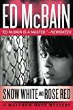 Portada de SNOW WHITE AND ROSE RED (MATTHEW HOPE) BY ED MCBAIN (2012-10-23)