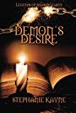 Portada de DEMON'S DESIRE: A LEGENDS OF SHADOW EARTH NOVEL (VOLUME 1) BY STEPHANIE KAYNE (2015-10-20)