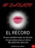 Portada de EL RÉCORD: EL SEXO TAMBIÉN TIENE SUS RÉCORDS