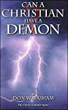 Portada de [(CAN A CHRISTIAN HAVE A DEMON?)] [BY (AUTHOR) DON BASHAM] PUBLISHED ON (DECEMBER, 2001)
