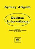 Portada de DEDITOS INTERVALICOS. STUDIES FOR TRANSCENDENTAL PIANO TECHNIQUE, FOR ALL LEVELS. (LEVEL 1/10)