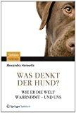 Portada de WAS DENKT DER HUND?: WIE ER DIE WELT WAHRNIMMT - UND UNS (GERMAN EDITION) BY HOROWITZ, ALEXANDRA (2012) PAPERBACK