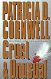 Portada de CRUEL AND UNUSUAL BY PATRICIA CORNWELL (1993-06-10)