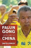 Portada de [(FALUN GONG AND THE FUTURE OF CHINA)] [AUTHOR: DAVID OWNBY] PUBLISHED ON (APRIL, 2008)
