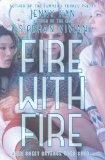 Portada de FIRE WITH FIRE (BURN FOR BURN) BY HAN, JENNY, VIVIAN, SIOBHAN (2013) PAPERBACK