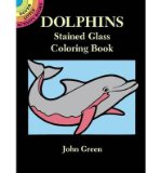 Portada de [(DOLPHINS STAINED GLASS COLOURING BOOK)] [AUTHOR: JOHN GREEN] PUBLISHED ON (FEBRUARY, 2000)