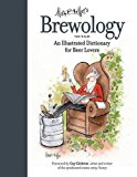 Portada de BREWOLOGY: AN ILLUSTRATED DICTIONARY FOR BEER LOVERS BY MARK BREWER (2015-06-23)