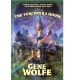Portada de [(THE SORCEROR'S HOUSE)] [AUTHOR: GENE WOLFE] PUBLISHED ON (APRIL, 2011)