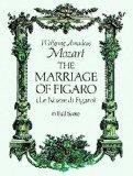Portada de MOZART, WOLFGANG AMADEUS THE MARRIAGE OF FIGARO FULL SCORE