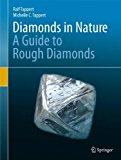 Portada de DIAMONDS IN NATURE: A GUIDE TO ROUGH DIAMONDS BY RALF TAPPERT (2011-04-09)