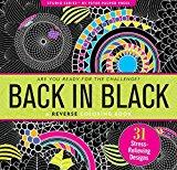 Portada de BACK IN BLACK REVERSE ADULT COLORING BOOK (31 STRESS-RELIEVING DESIGNS)(STUDIO SERIES ARTIST'S COLORING BOOK) BY PETER PAUPER PRESS (2016-05-10)